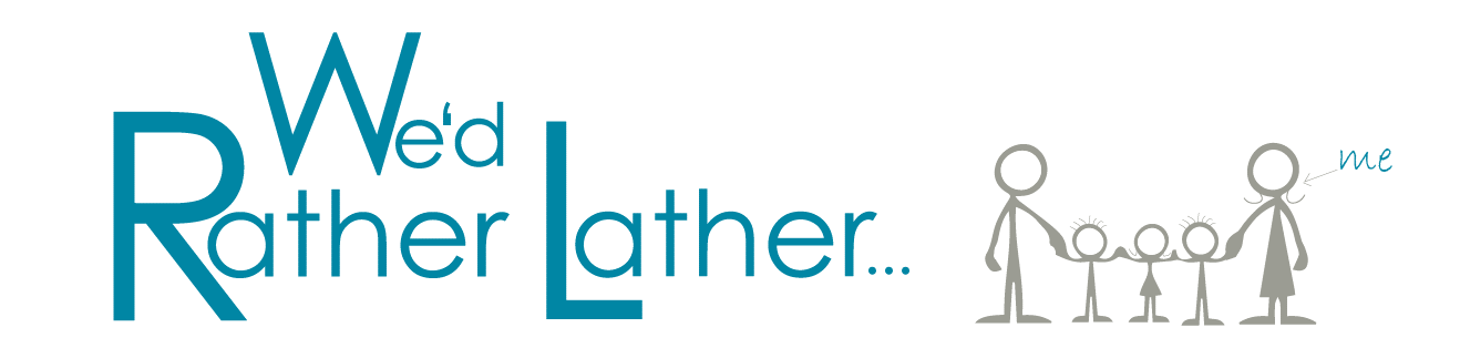 We'd Rather Lather